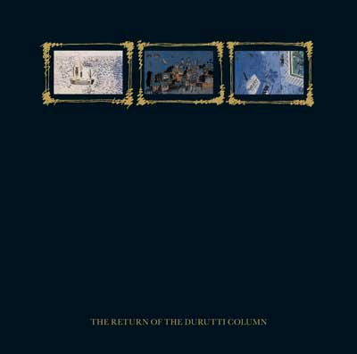 The Return Of The Durutti Column [FBN 114 CD]