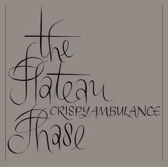 Crispy Ambulance - The Plateau Phase [FBN 12 CD]
